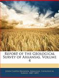 Report of the Geological Survey of Arkansas, John Casper Branner, 1144145619