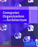 The Essentials of Computer Organization and Architecture, Linda Null and Julia Lobur, 1284045617