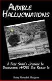 Audible Hallucinations, Betsy Hudgens, 1469965615