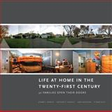 Life at Home in the Twenty-First Century : 32 Families Open their Doors, Arnold, Jeanne E. and Graesch, Anthony P., 1931745617