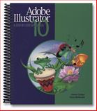 Adobe Illustrator 10 : A Step-by-Step Approach, Saliger, Joanne R. and McDonald, Ginny, 0895825619