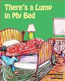 There's a Lump in My Bed, Laraine Hutcherson, 1492935611