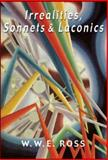 Irrealities, Sonnets and Laconics, Ross, W. W. E., 1550965611