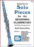 Solo Pieces for the Beginning Clarinetist, Norman Heim, 1562225618