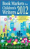 Book Markets for Children's Writers 2012, Susan M. Tierney, Editor, 1889715611