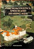 Psychoacoustics, Speech, and Hearing Aids : Proceedings of the Summer School and International Symposium, Bad Zwischenahn, 31 August - 5 September 1995, , 981022561X