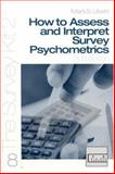 How to Assess and Interpret Survey Psychometrics, Mark S. Litwin, 0761925619