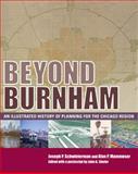 Beyond Burnham, Joseph P. Schwieterman and Alan P. Mammoser, 0982315619