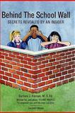 Behind the School Wall, Barbara J. Kiernan, 1419685619