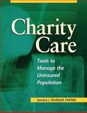 Charity Care, Sandra J. Wolfskill, 1578395615