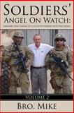 Soldiers' Angel on Watch, Bro Mike, 162772561X