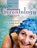 Social Gerontology : A Multidisciplinary Perspective, Kiyak, H. Asuman and Hooyman, Nancy R., 020552561X