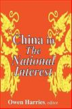 China in the National Interest, , 0765805618