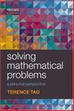 Solving Mathematical Problems : A Personal Perspective, Tao, Terence, 0199205612