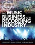 The Music Company and Recording Industry : Delivering Music in the Twenty-First Century, Hull, Geoffrey and Strasser, Richard, 0415875617