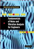 Fundamentals of Noise and Vibration Analysis for Engineers, Norton, M. P. and Karczub, D. G., 052149561X