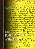 The Bodily Dimension in Thinking, Vallega-Neu, Daniela, 0791465616