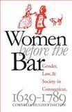 Women Before the Bar, Cornelia Hughes Dayton, 0807845612
