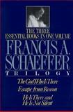 Francis A. Schaeffer Trilogy, Francis A. Schaeffer, 0891075615