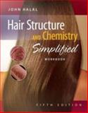 Hair Structure and Chemistry Simplified, Halal, John, 1428335617