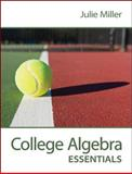 College Algebra Essentials, Miller, Julie, 0078035619