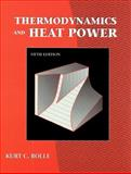 Thermodynamics and Heat Power, Rolle, Kurt C., 0130955612