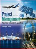 Project Management : Achieving, Competitive Advantage, Pinto, Jeffery K., 0136065619