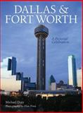 Dallas and Fort Worth, Michael W. Duty, 1402725612