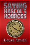 Saving Hascal's Horrors, Laura Smith, 1495345610