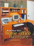 Build Your Own Home Office Furniture, Danny Proulx, 1558705619
