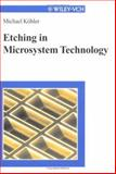 Etching in Microsystem Technology, Köhler, Michael, 3527295615