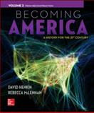 Becoming America, Volume II: from Reconstruction, Henkin, David and McLennan, Rebecca, 0077275616