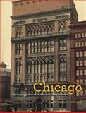 Henry Ives Cobb's Chicago : Architecture, Institutions, and the Making of a Modern Metropolis, Wolner, Edward W., 0226905616