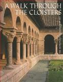 A Walk Through the Cloisters, Bonnie Young, 0300085613