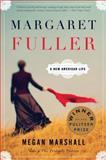 Margaret Fuller, Megan Marshall, 054424561X