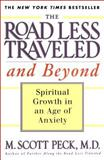 The Road Less Traveled and Beyond, M. Scott Peck, 0684835614