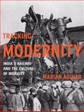 Tracking Modernity, Marian Aguiar, 0816665613