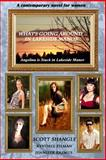 What's Going Around... in Lakeside Manor, Scott Shangle and Kyndall Pilman, 1499605617