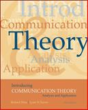 Introducing Communication Theory : Analysis and Application, West, Richard L. and Turner, Lynn H., 0073135615