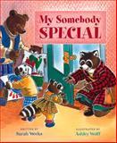 My Somebody Special, Sarah Weeks, 0152025618