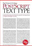 The Designer's Guide to PostScript Text Type, King, Jean Callan and Esposito, Tony, 0471285617