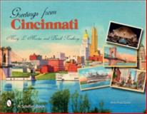 Greetings from Cincinnati, Mary Martin and Dinah Roseberry, 0764325612