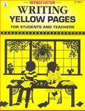 Writing Yellow Pages for Students and Teachers, , 0865305617