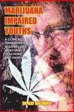 Marijuana Impaired Youths, Kay Wachuku, 1414065612