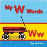My W Words, Sharon Coan, 1433325616