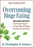 Overcoming Binge Eating, Second Edition, Christopher G. Fairburn, 1572305614