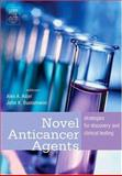 Novel Anticancer Agents : Strategies for Discovery and Clinical Testing, , 0120885611