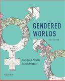 Gendered Worlds, Aulette, Judy Root and Wittner, Judy, 0199335613