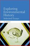 Exploring Environmental History : Selected Essays, Smout, T. C., 0748645616