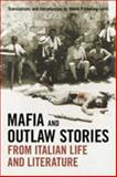 Mafia and Outlaw Stories from Italian Life and Literature, Pickering-Iazzi, Robin, 0802095615